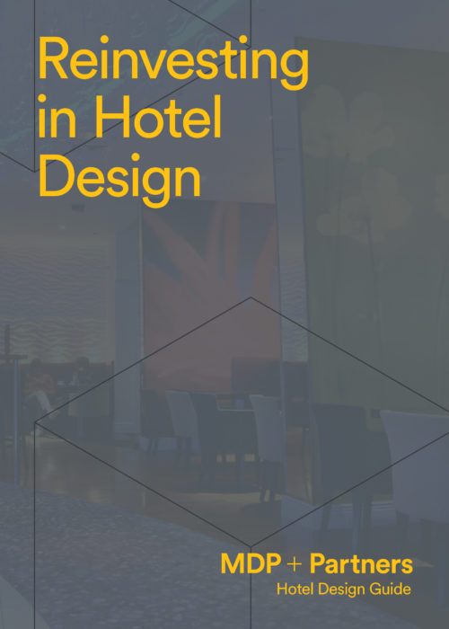 20.03.18 Reinvesting in Hotel Design